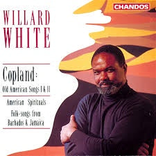 WHITE WILLARD-SINGS COPLAND AMERICAN SPIRITUALS FOLK SONGS CD VG