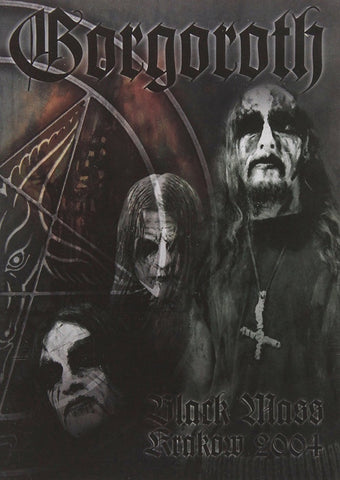 GORGOROTH-BLACK MASS KRAKOW 2004 *NEW*