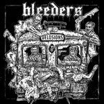 BLEEDERS-DELUSIONS LP *NEW*