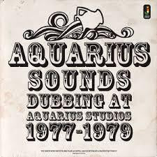 AQUARIUS SOUNDS DUBBING AT AQUARIOUS STUDIOS 1977-1979 LP *NEW*
