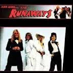 RUNAWAYS THE-AND NOW THE RUNAWAYS LP *NEW*