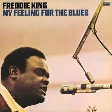 KING FREDDIE-MY FEELING FOR THE BLUES LP NM COVER VG