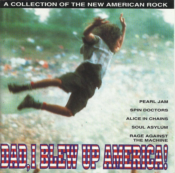 DAD, I BLEW UP AMERICA!-VARIOUS ARTISTS CD VG