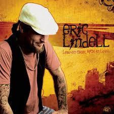LINDELL ERIC-LOW ON CASH RICH IN LOVE CD *NEW*