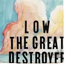 LOW-THE GREAT DESTROYER 2LP *NEW*
