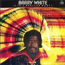 WHITE BARRY-IS THIS WHATCHA WONT? LP *NEW*