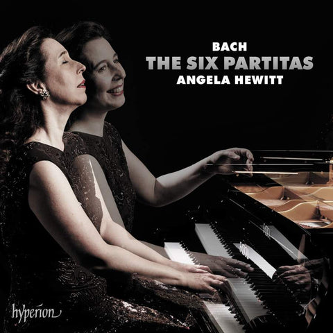 BACH-THE SIX PARTITAS ANGELA HEWITT 2CD *NEW*