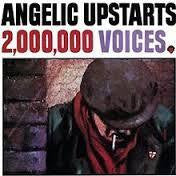 ANGELIC UPSTARTS-2,000,000 VOICES LP VG COVER VG+