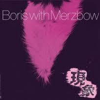 BORIS WITH MERZBOW-GENSHO PART 1 2LP *NEW*