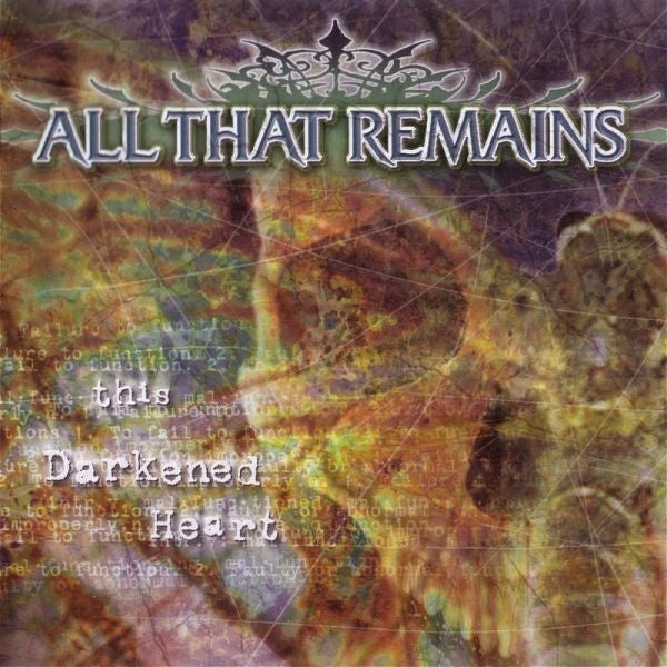 ALL THAT REMAINS-THIS DARKENED HEART CD VG