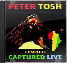 TOSH PETER-COMPLETE CAPTURED LIVE 2CD *NEW*