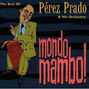 PRADO PEREZ AND HIS ORCHESTRA-MONDO MAMBO! CD VG