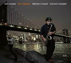 LOVANO JOE, MARILYN CRISPELL & CARMEN CASTALDI-TRIO TAPESTRY LP *NEW*""