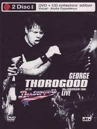 THOROGOOD GEORGE AND THE DESTROYERS 2DVD + CD *NEW*