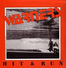 WARNERS THE-HIT & RUN LP VG+ COVER VG+
