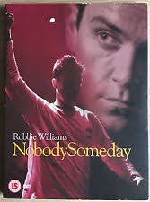 WILLIAMS ROBBIE-NOBODY SOMEDAY DVD *NEW*