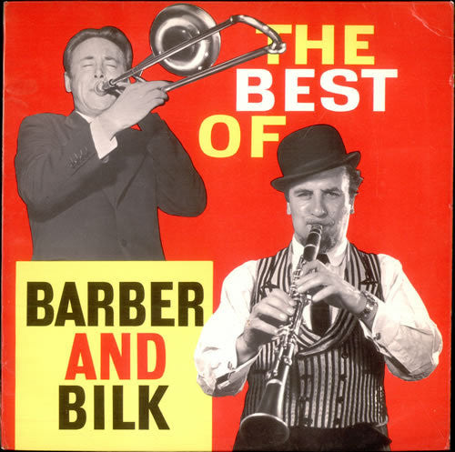 BARBER AND BILK-THE BEST OF *NEW*