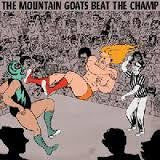 MOUNTAIN GOATS-BEAT THE CHAMP 2LP *NEW*
