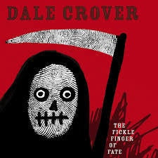 CROVER DALE-THE FICKLE FINGER OF FATE LP *NEW*