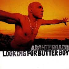 ROACH ARCHIE-LOOKING FOR BUTTER BOY CD VG