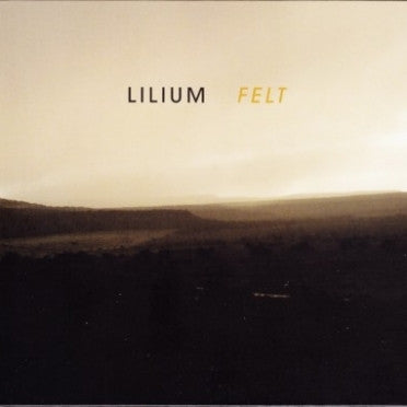 LILIUM-FELT LP *NEW*