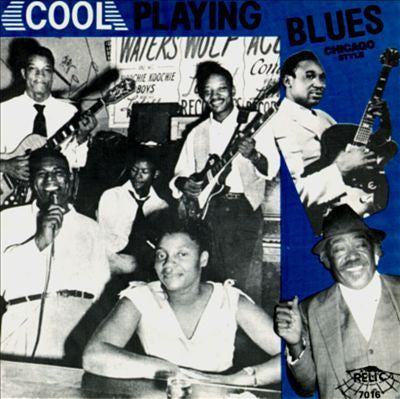 COOL PLAYING BLUES CHICAGO STYLE-VARIOUS ARTISTS CD *NEW*