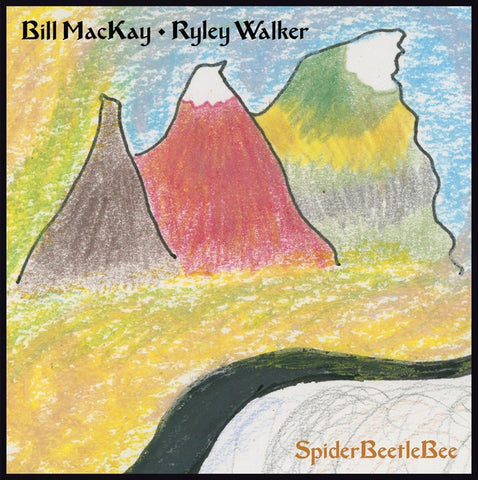 MACKAY BILL & RYLEY WALKER-SPIDER BEETLE BEE LP *NEW*