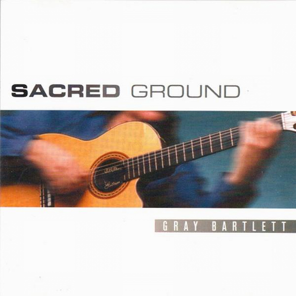 BARTLETT GRAY-SACRED GROUND CD VG