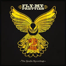FLY MY PRETTIES-THE STUDIO RECORDINGS PART 2 LP *NEW*