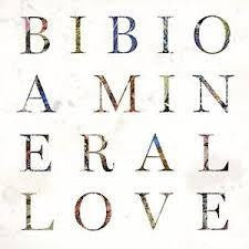 BIBIO-A MINERAL LOVE CD *NEW*