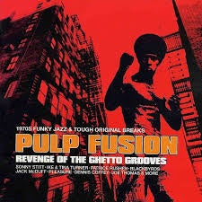 PULP FUSION REVENGE OF THE GHETTO GROOVES CD VG