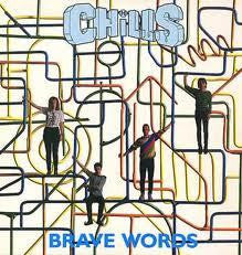 CHILLS THE-BRAVE WORDS LP NM COVER EX