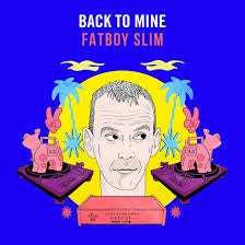 FATBOY SLIM-BACK TO MINE 2LP *NEW*