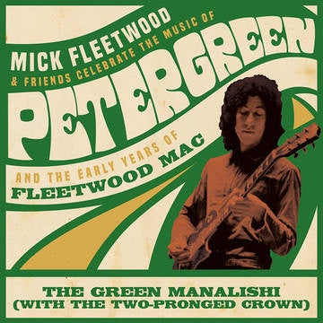 "FLEETWOOD MICK & FRIENDS/ FLEETWOOD MAC-GREEN MANALISHI GREEN VINYL 12"" *NEW*"