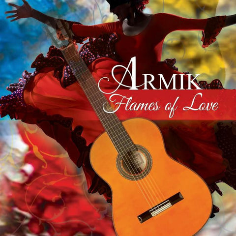 ARMIK-FLAMES OF LOVE *NEW*