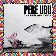 PERE UBU-THE TENEMENT YEAR CLEAR VINYL LP *NEW*