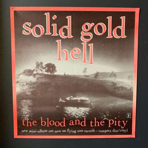 SOLID GOLD HELL- THE BLOOD AND THE PITY ORIGINAL PROMO POSTER