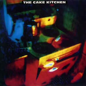 "CAKE KITCHEN THE-THE CAKE KITCHEN 12"" EP VG+ COVER VG"