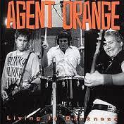 AGENT ORANGE-LIVING IN DARKNESS CD VG