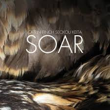 FINCH CATRIN & SECKOU KEITA-SOAR CD *NEW*