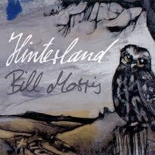 MORRIS BILL-HINTERLAND CD *NEW*