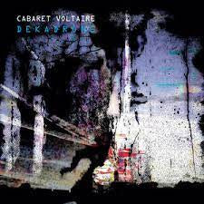 CABARET VOLTAIRE-DEKADRONE CD*NEW*