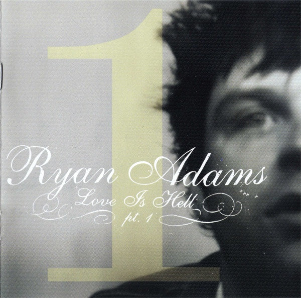 ADAMS RYAN-LOVE IS HELL PT.1 EP CD VG