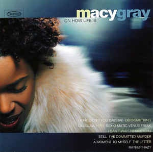 GRAY MACY-ON HOW LIFE IS CD VG