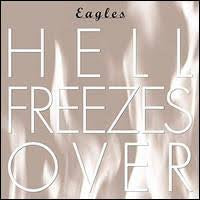EAGLES-HELL FREEZES OVER CD *NEW*
