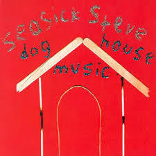 SEASICK STEVE-DOG HOUSE MUSIC LP *NEW*