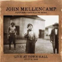 MELLENCAMP JOHN-TROUBLE NO MORE LIVE AT TOWN HALL CD *NEW*