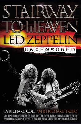 LED ZEPPELIN-STAIRWAY TO HEAVEN RICHARD COLE BOOK VG+