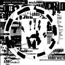 UNDERWORLD-DUBNOBASSWITHMYHEAD CD *NEW*