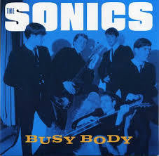 "SONICS THE-BUSY BODY 7"" *NEW*"